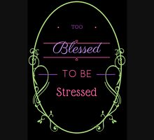 Too Blessed to be Stressed in Black Pullover