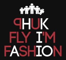 Phuk Fly by Phuk Society™
