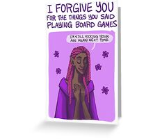 I Forgive You For The Things You Said Playing Board Games Greeting Card