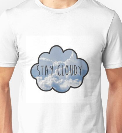 Jc Caylen's Stay Cloudy Quote  Unisex T-Shirt