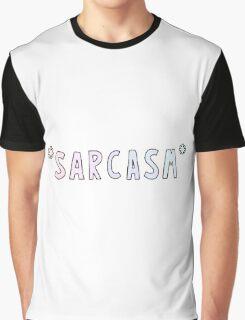 *Sarcasm* Graphic T-Shirt