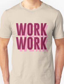 Work Werk Unisex T-Shirt