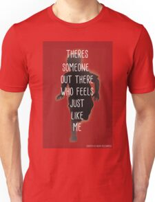 THERES SOMEONE OUT THERE T-Shirt