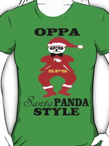 ★ټOppa Santa-Panda Style Hilarious Clothing & Stickersټ★ T-Shirt