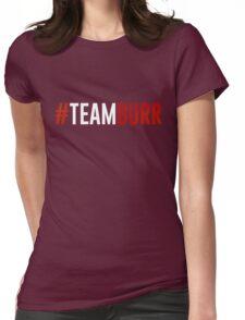#TeamBurr #2 T-Shirt
