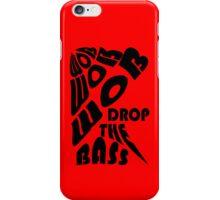 Drop the bass case 1 iPhone Case/Skin