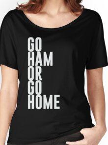 Go Ham Or Go Home #2 (Dark BG) Women's Relaxed Fit T-Shirt
