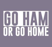 Go Ham or Go Home #1 (Dark BG) Kids Tee