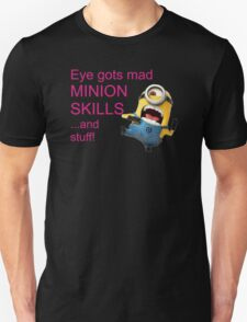 EYE GOTS MAD MINION SKILLS T-Shirt