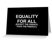 EQUALITY FOR ALL Greeting Card