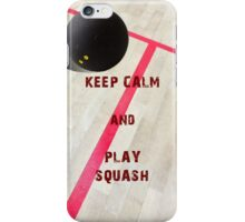 Keep Calm and Play Squash iPhone Case/Skin