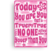You are You Poster (Dr Seuss) Canvas Print