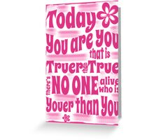 You are You Poster (Dr Seuss) Greeting Card
