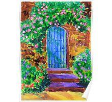 Blue Wooden Door to Secret Rose Garden Poster