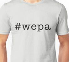 wepa Unisex T-Shirt