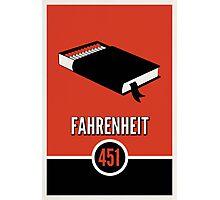 Fahrenheit 451 Photographic Print