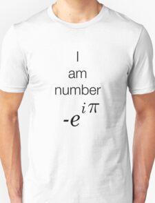 I am number -e^i(pi)  T-Shirt