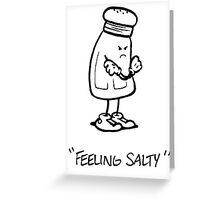 Feeling Salty (black lined) Greeting Card
