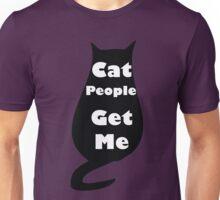 Cat People Get Me Unisex T-Shirt