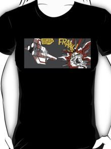 FRAAK! T-Shirt