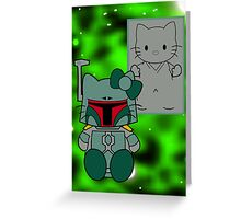 SOLO and FETT KITTY 2.0 Greeting Card