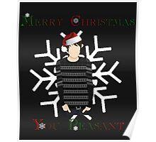 Merry Christmas You Peasant (danisnotonfire) Poster