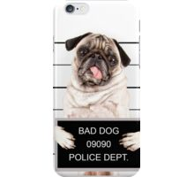 Bad Pug iPhone Case/Skin
