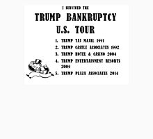 Donald Trump for President 2016 - Bankruptcy Tour Unisex T-Shirt