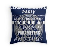 Time Lord Party Throw Pillow