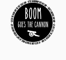 Boom Goes the Cannon Unisex T-Shirt