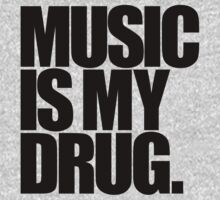 Music Is My Drug (light) by DropBass