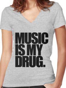 Music Is My Drug (light) Women's Fitted V-Neck T-Shirt