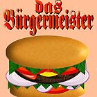 das Burgermeister by PharrisArt