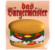 das Burgermeister Poster