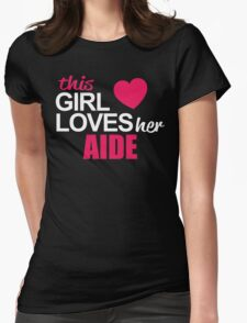 623373-623373-This Girl Loves Her AIDE T-Shirt