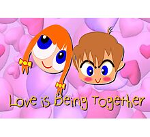 Love is Being Together Photographic Print
