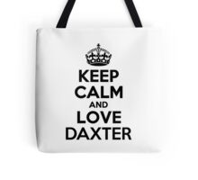 Keep Calm and Love DAXTER Tote Bag