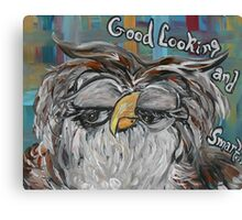 Goodlooking AND Smart! Canvas Print