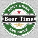 Don't Drink And Drive by FC Designs