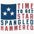 Time To Get Star Spangled Hammered by Look Human