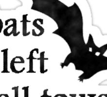 The bats have left the bell tower - Bauhaus Sticker