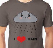 I love Rain Unisex T-Shirt