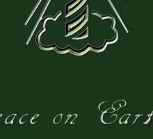 Peace on Earth and Goodwill to All (Green) Sticker