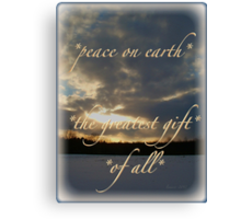 *peace on earth* the greatest gift of all* Canvas Print