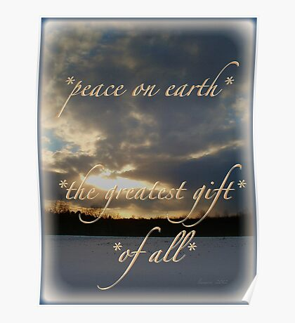 *peace on earth* the greatest gift of all* Poster