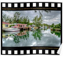 Nostalgia Collection • Islands of The Bahamas • Reflections on The Canal at Coral Harbour Town on New Providence Island Poster