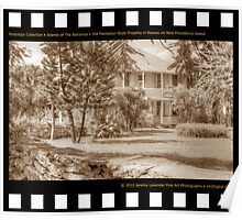 Nostalgia Collection • Islands of The Bahamas • Old Plantation Style Property in Nassau on New Providence Island Poster