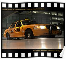 Nostalgia Collection • The Americas • Yellow Cab at Miami International Airport in Florida Poster
