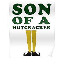 SON OF A NUTCRACKER Poster