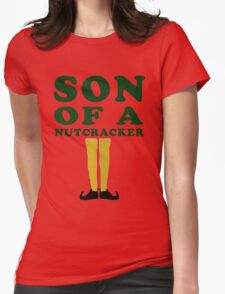 SON OF A NUTCRACKER Womens Fitted T-Shirt